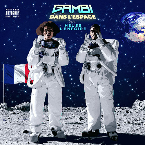 Dans l'espace (feat. Heuss l'Enfoiré) by Gambi