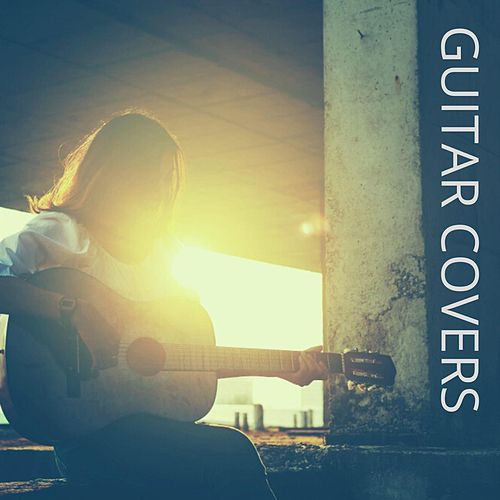 Guitar Covers by Various Artists