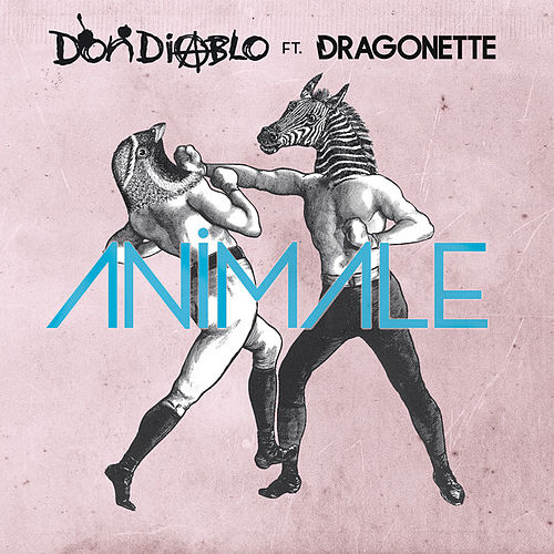 Animale de Don Diablo