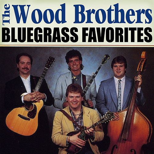 Bluegrass Favorites von The Wood Brothers