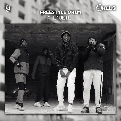 A l'oeil (Freestyle OKLM) de 4Keus
