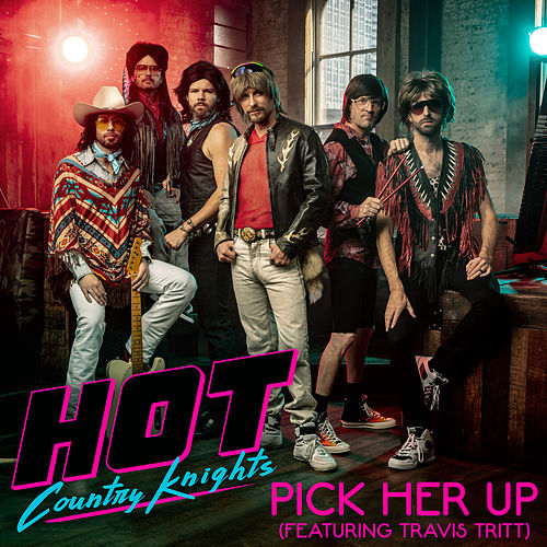 Pick Her Up by Hot Country Knights
