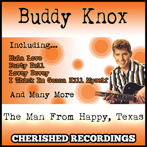 The Man From Happy,texas by Buddy Knox