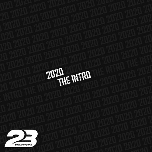 2020 The Intro by 23 Unofficial