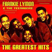 Frankie Lymon & The Teenagers Greatest Hits by Frankie Lymon and the Teenagers