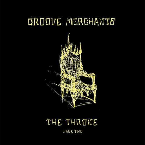 The Throne - Wave Two by The Groove Merchants