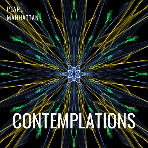 Contemplations by Pearl Manhattan