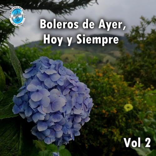 Boleros de Ayer, Hoy y Siempre, Vol. 2 de German Garcia