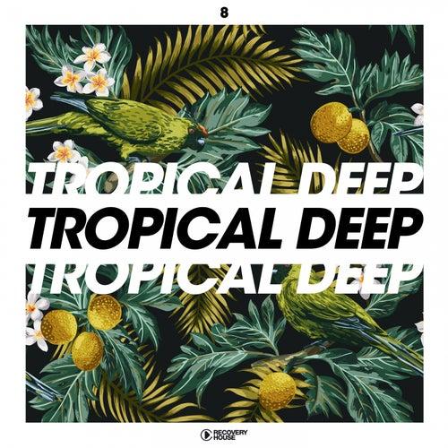 Tropical Deep, Vol. 8 by Calmani