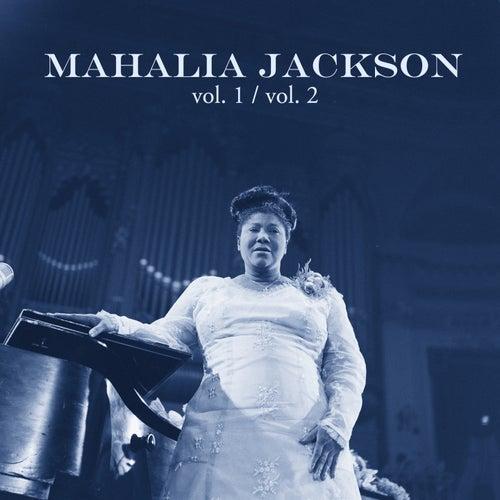 Mahalia Jackson, Vol. 1 / , Vol. 2 von Mahalia Jackson