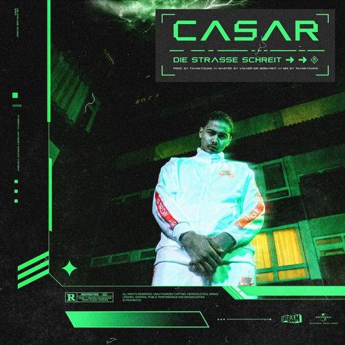 Die Straße schreit von Casar