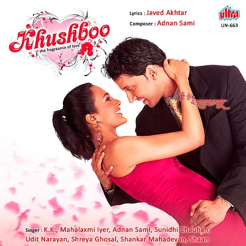 Khushboo (Original Motion Picture Soundtrack) by Adnan Sami
