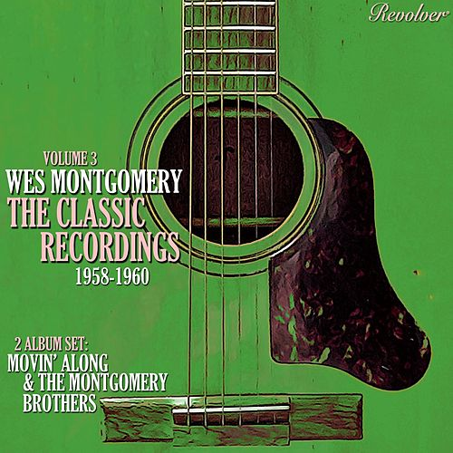 The Classic Recordings 1958-1960 (Volume 4) by Wes Montgomery