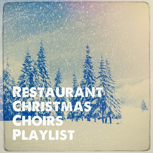 Restaurant Christmas Choirs Playlist de Classical Christmas Music, Christmas Favourites, Christmas Party Time