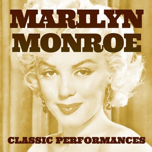 Marilyn Monroe: Classic Performances de Marilyn Monroe