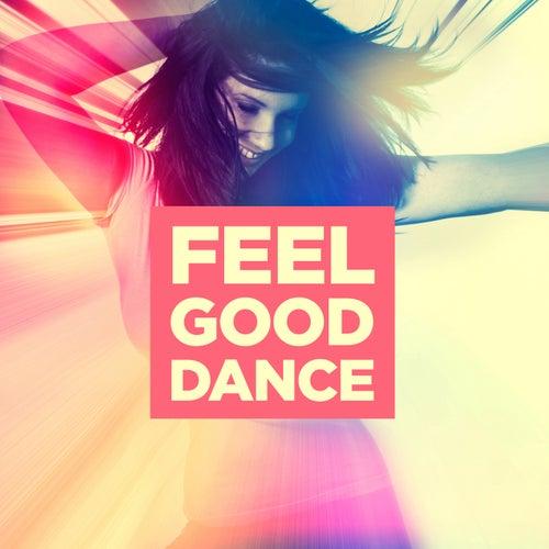 Feel Good Dance de Various Artists