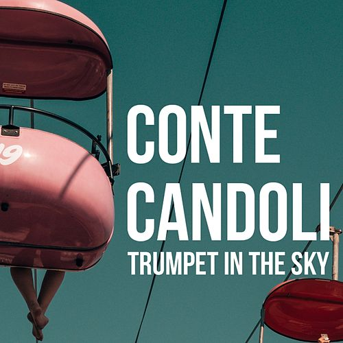 Trumpet in the Sky von Conte Candoli