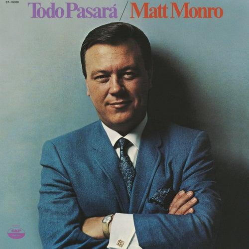 Todo Pasara by Matt Monro