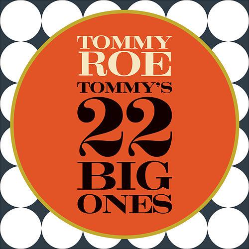 Tommy's 22 Big Ones de Tommy Roe