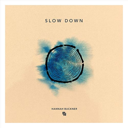 Slow Down (feat. Hannah Buckner) by New Horizons Worship
