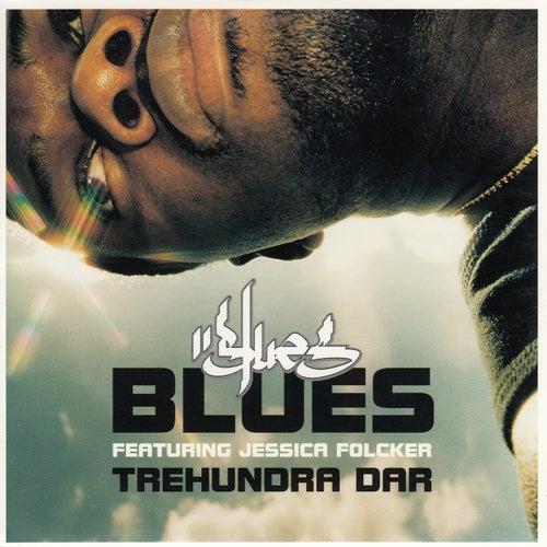 Trehundra dar de Blues