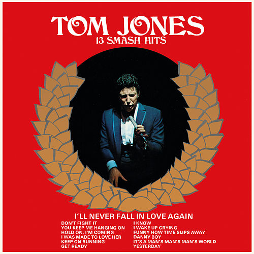 13 Smash Hits van Tom Jones