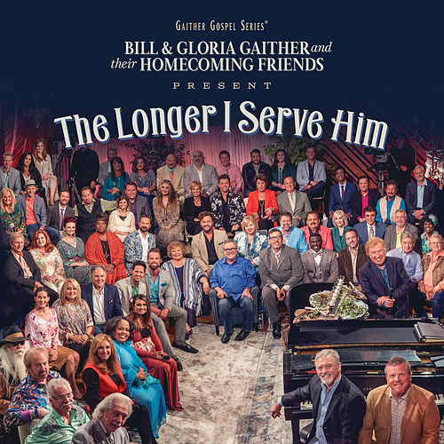 The Longer I Serve Him (Live) by Various Artists