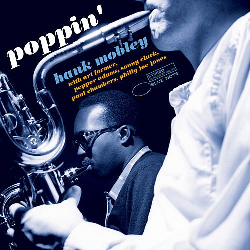 Poppin' by Hank Mobley