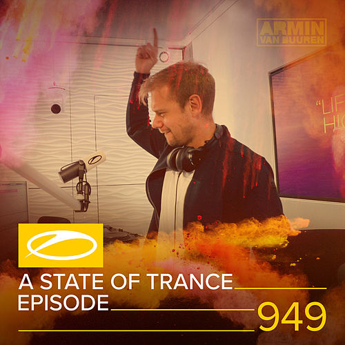 ASOT 949 - A State Of Trance Episode 949 by Armin Van Buuren
