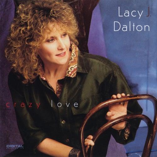 Crazy Love by Lacy J. Dalton