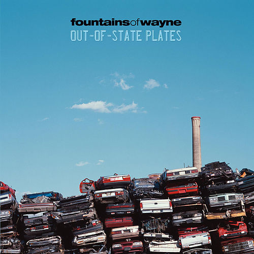 Out-Of-State Plates by Fountains of Wayne
