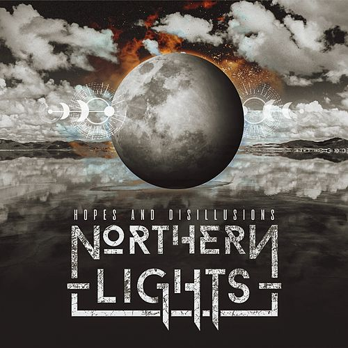 Hopes and Disillusions by Northern Lights
