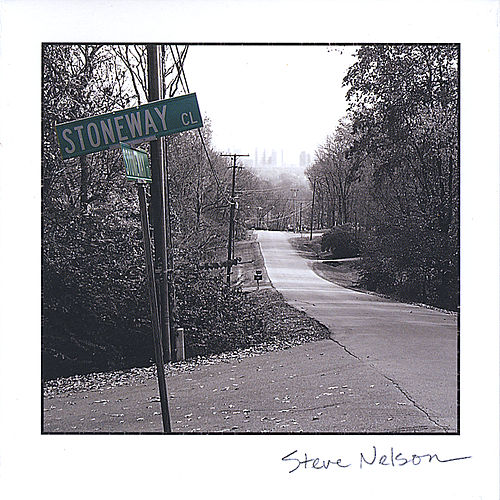 Stoneway Close by Steve Nelson
