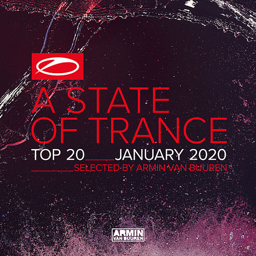 A State Of Trance Top 20 - January 2020 (Selected by Armin van Buuren) de Armin Van Buuren