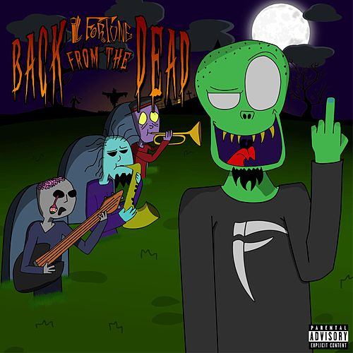 Back from the Dead by Ill Fortune