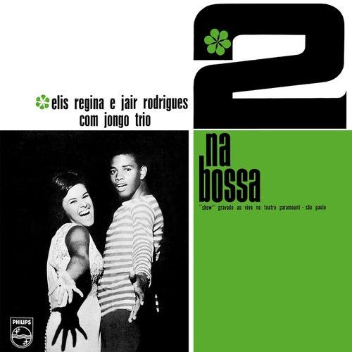 2 Na Bossa (Ao Vivo) von Elis Regina