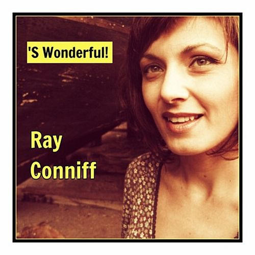 'S Wonderful! by Ray Conniff