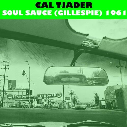 Soul Sauce (Instrumental Jazz 1961) by Cal Tjader
