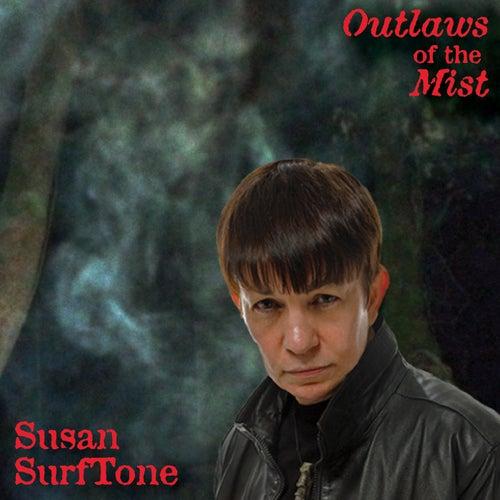 Outlaws of the Mist de Susan Surftone