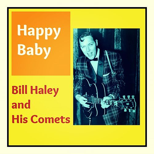 Happy Baby by Bill Haley & the Comets