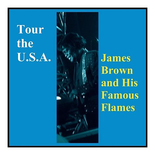 Tour the U.S.A. von James Brown