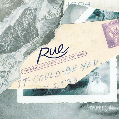 It Could Be You by RUE