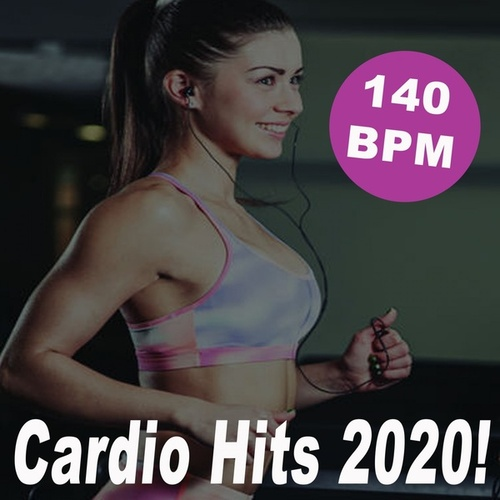 Cardio Hits 2020! (140 Bpm/32 Counts) (The Best Epic Motivation Gym Music for Your Fitness, Aerobics, Cardio, Hiit High Intensity Interval Training, Abs, Barré, Training, Exercise and Running) by Cardio All-Stars