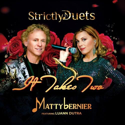 Strictly Duets: It Takes Two von Matty Bernier