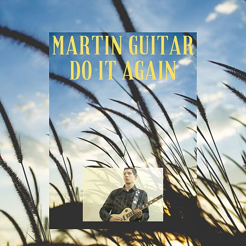 Do It Again de Martin Guitar
