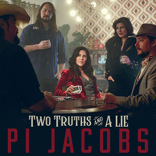 Two Truths And A Lie by Pi Jacobs