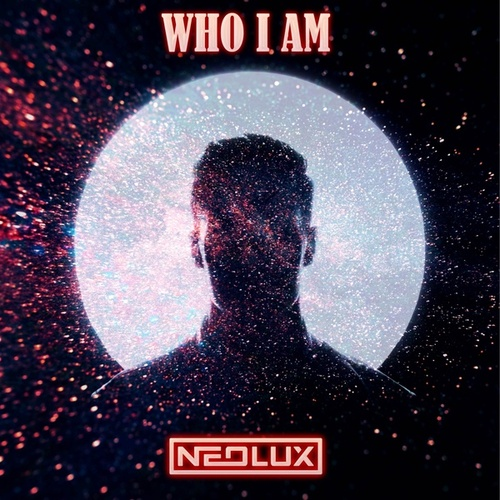 Who I Am (Long Gone) by Neolux