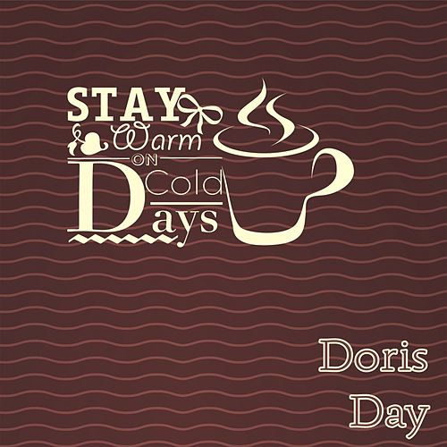Stay Warm On Cold Days van Doris Day