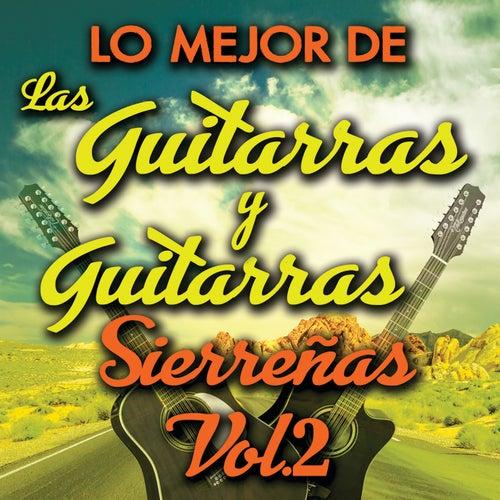 Lo Mejor De Las Guitarras y Guitarras Sierreñas Vol. 2 de Various Artists