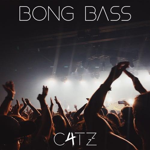 Bong Bass de C4tz